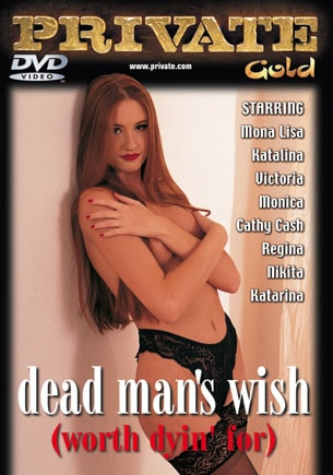 Dead Mans Wish (Worth Dyin' for)